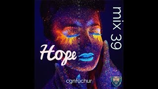 cgnfuchur mix 39 - hope - psytrance - 18.11.2019 - 142 bpm - Key:1A