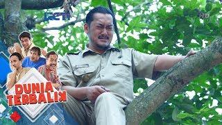 DUNIA TERBALIK - Kang Mulyadi Kecewa Sudah Dibohongi Dadang [5 Juni 2018]