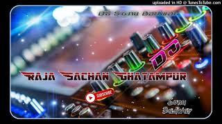 ARA ME DOBARA DJ RAJA SACHAN DJ SAGAR RATH DJ SONU BADWAR DJ ANSH KUMAR