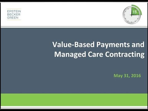 Value-Based Payments and Managed Care Contracting - Crash Course Webinar Series