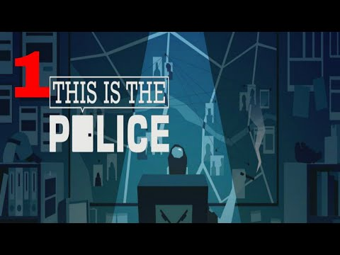 Let's Play This Is The Police Part 1 Let's try Again And Homicide Investigations