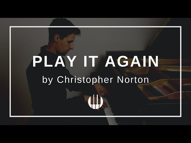 Play it Again by Christopher Norton