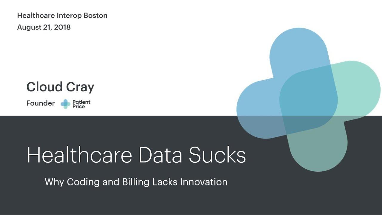 Healthcare Interop Boston | Healthcare Data Sucks