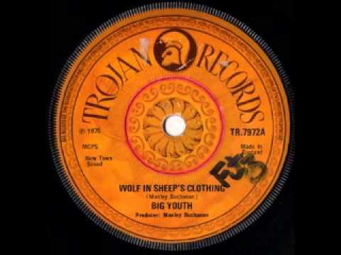 BIG YOUTH - Wolf In Sheep's Clothing + Version (1975 Trojan Uk Press)