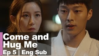Скачать Jang Ki Yong Helps Lee Da In Quot You Can Treat Me However You Want Quot Come And Hug Me Ep 5