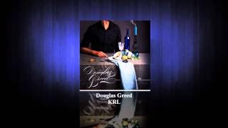 Douglas Greed - KRL - Down here (with Pascal Bideau)