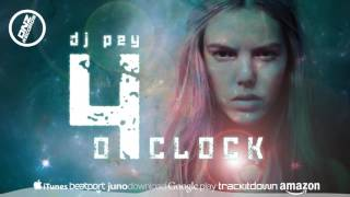 Download DNZF235 // DJ PEY - 4 O'CLOCK (Official Video DNZ RECORDS)