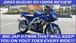 2003 SUZUKI SV1000S REVIEW AND THOUGHTS