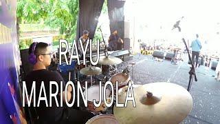 RAYU--MARION JOLA--MJSQUAD (CLAY NETHANEL DRUM CAM)