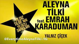 Aleyna Tilki - Yalnız Çiçek Ft. Emrah Karaduman (official audio soundtrack) Video