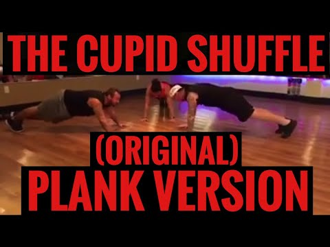 THE CUPID SHUFFLE PLANK VERSION