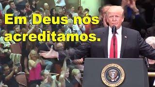 """Donald Trump: """"EM DEUS ACREDITAMOS"""""""