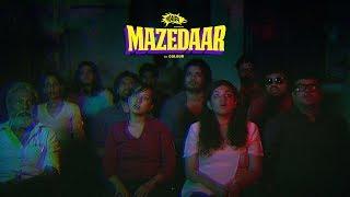 Daira - Mazedaar (Official Music Video)