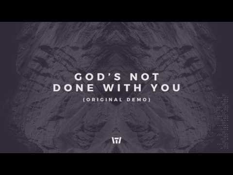 Tauren Wells - God's Not Done With You (Original Demo) (Official Audio) Mp3
