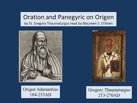 Oration and Panegyric on Origen by Gregory Thaumaturgus 240AD