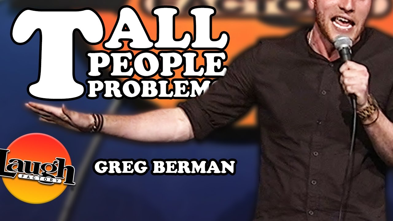 Tall People Problems (Greg Berman)