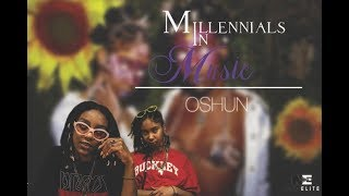 OSHUN Interview |  Millennials in Music