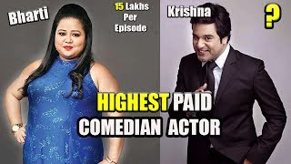 Top 7 Highest Paid Indian TV Comedian Actor & Actress