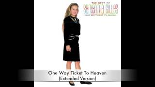 Samantha Gilles - One Way Ticket To Heaven (Extended Version)
