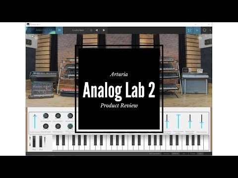 Arturia Analog lab 2 product review - Analog sound for Less?