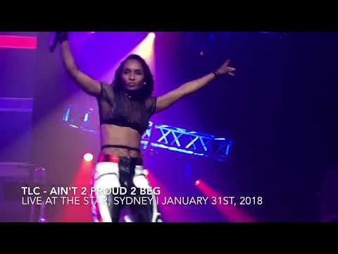 TLC - Ain't 2 Proud 2 Beg (Live at The Star Sydney, 31/01/2018)