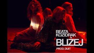 BEATA KOZIDRAK - Bliżej (prod. Duit) // Miasto Muzyka