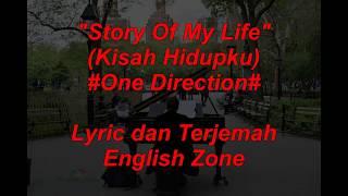 Story of My Life by One Direction (Terjemahan dan Lirik)