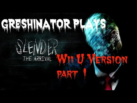 I'm Terrified: Slender the arrival (Wii U) part 1