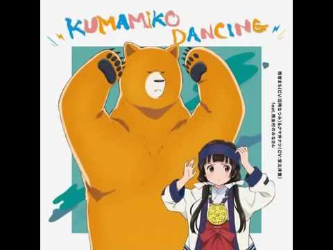 【くまみこED】「KUMAMIKO DANCING」