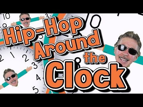 Hip-Hop Around the Clock | Learn How to Tell Time | Jack Hartmann