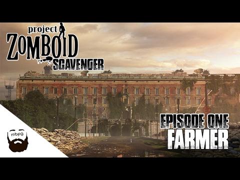 PROJECT ZOMBOID : SCAVENGER - Ep.1 - Farmer