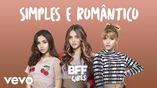 BFF Girls - Simples e Romântico (Cover de Nicolas Germano) thumbnail