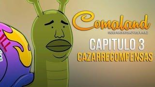 Comaland 1x03- Cazarrecompensas