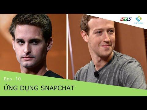 [CĐKD] Số 10_ Ứng Dụng Snapchat