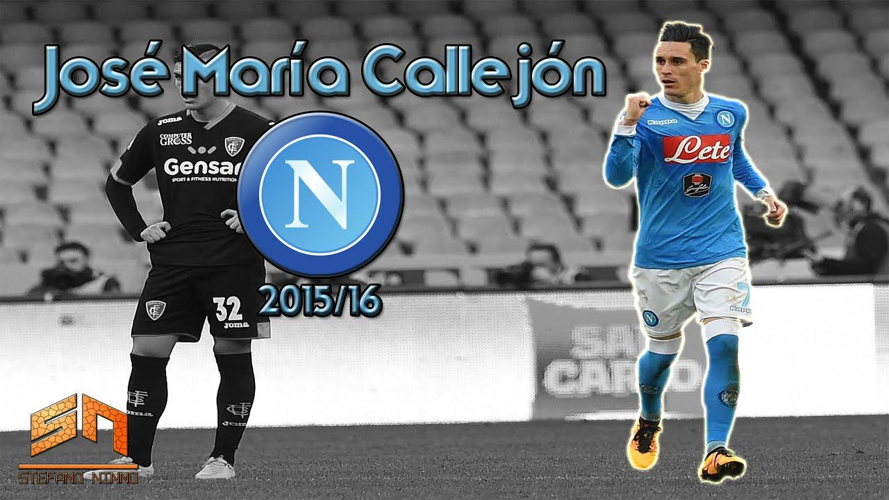 José Mara Callej³n ○ SSC Napoli ○ 2015 16 HD