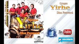 "Grupo ""YIREH"" Dios Proveerá Vol.3"