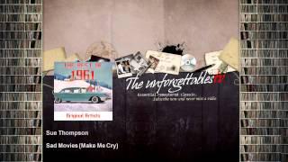 Sue Thompson - Sad Movies - Make Me Cry