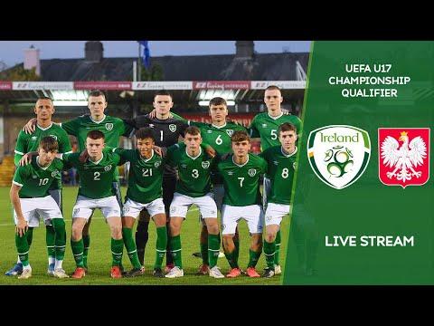 LIVE | Ireland MU17 vs Poland MU17 - UEFA U17 Championship Qualifier