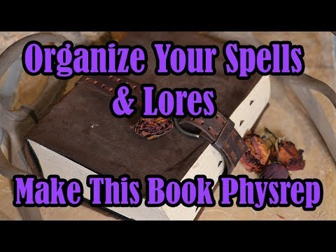 Organize Your LARP Spells and Lores Make This Book Physrep S01 E08