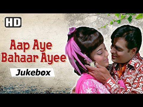 Aap Aye Bahaar Ayee [1971] Songs | Rajendra Kumar - Sadhana | Popular 70's Hindi Songs [HD]