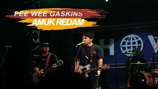 Download lagu PEE WEE GASKINS - AMUK REDAM Live at SHOWCASE JEC MP3