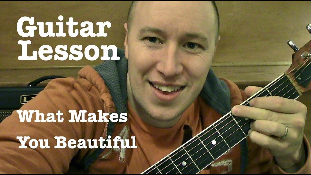 What Makes You Beautiful Guitar Lesson Tabs Super Easy One