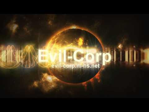 Evil-Corp Intro v4