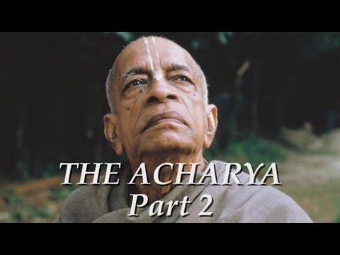 The Acharya part 2 of 5 - Srila Prabhupada documentary