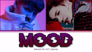 Marteen - Mood (feat. TAEYONG) (Color Coded Lyrics/Han/Rom/Eng/가사)