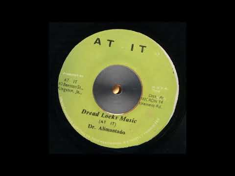 ReGGae Music 931 - Dr. Alimantado - Dread Locks Music [At It]