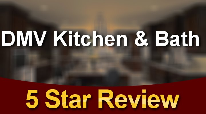 DMV Kitchen U0026 Bath Gaithersburg 5 Star Reviews By DMV Kitchen U0026 Bath In  Gaithersburg