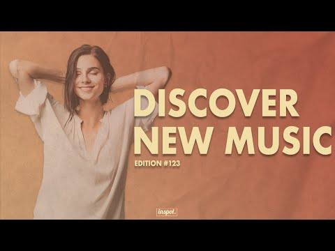 Discover New Music Edition 123