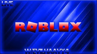 [Live] Roblox on Xbox One W/Evilhaavy4 (Road to 460 Subs!)