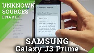 How to Enable Unknown Sources on SAMSUNG Galaxy J3 Prime - Allow App Installation